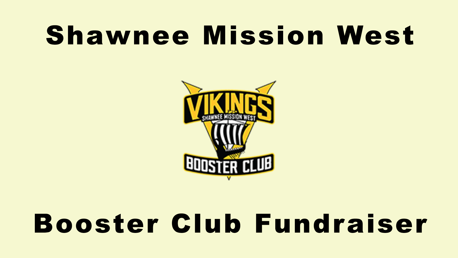 Shawnee Mission West Booster Club Fundraiser